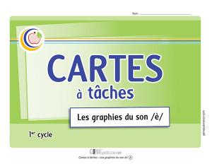 Cartes à tâches – Les graphies du son /è/