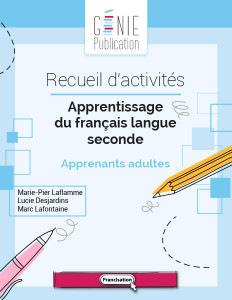 Apprentissage du français langue seconde – Apprenants adultes