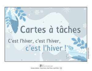 Cartes à tâches - C'est l'hiver, c'est l'hiver, c'est l'hiver !