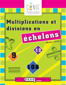 Multiplications et divisions en échelons