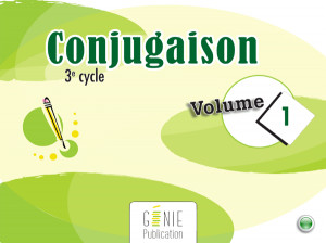 Conjugaison 3e cycle volume 1
