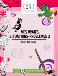 Mes vraies situations-problèmes 3