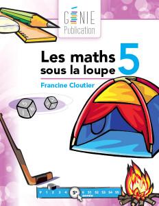 Les maths sous la loupe 5
