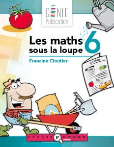 Les maths sous la loupe 6