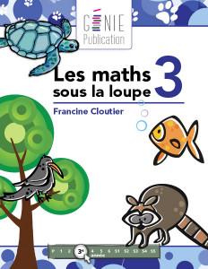 Les maths sous la loupe 3