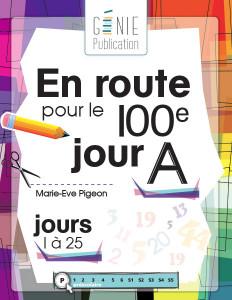 En route pour le 100e jour – A