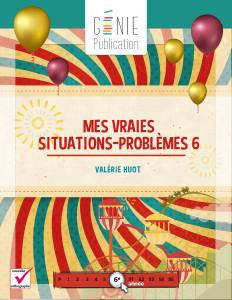 Mes vraies situations-problèmes 6