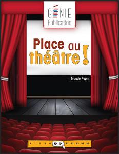 Place au théâtre !