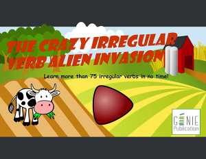 The Crazy Irregular Verb Alien Invasion